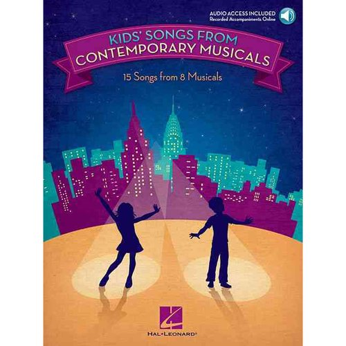 Kids' Songs from Contemporary Musicals: 16 Songs from 8 Musicals