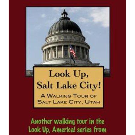 Look Up, Salt Lake City! A Walking Tour of Salt Lake City, Utah - eBook](Costume Shop Salt Lake City)