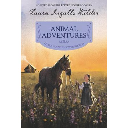 Animal Adventures : Reillustrated Edition