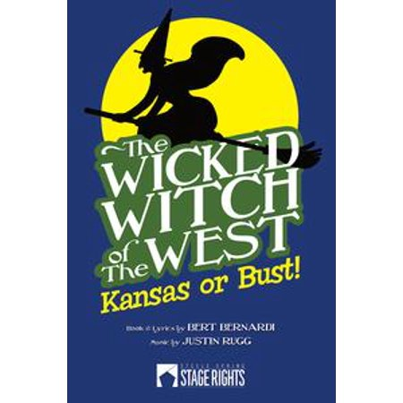 The Wicked Witch of the West: Kansas or Bust! - - Wicked Witch Of The West Water
