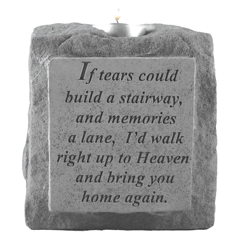 If Tears Could Build A Stairway Memorial Candleholder