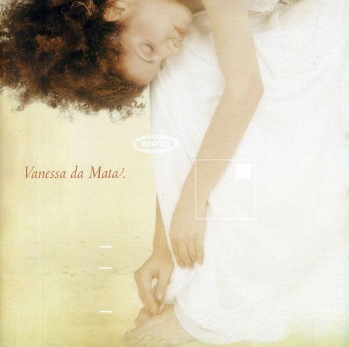 Vanessa Da Mata - Vanessa Da Mata [CD]