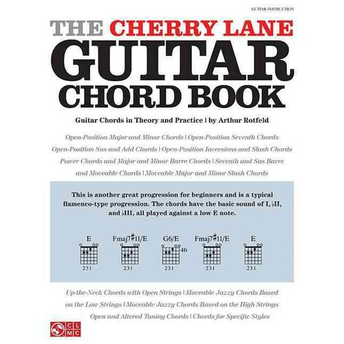 The Cherry Lane Guitar Chord Book: Guitar Chords in Theory and Practice