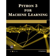 Python 3 for Machine Learning (Paperback)