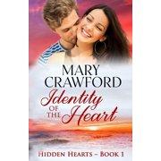 Hidden Hearts: Identity of the Heart (Paperback)