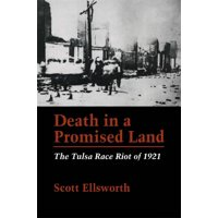 Death in a Promised Land: The Tulsa Race Riot of 1921 (Paperback)