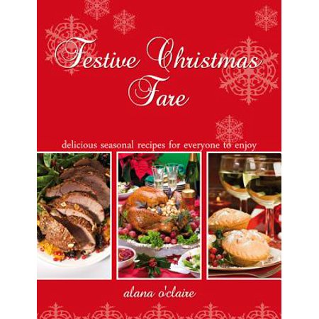 Festive Christmas Fare - Special recipes for delicious Christmas dinners - eBook](Festive Halloween Dinner Ideas)