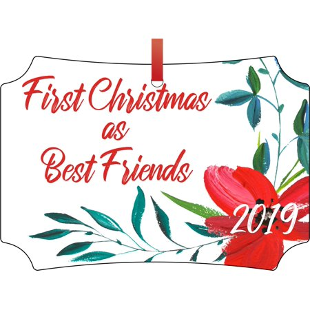 First Christmas as Best Friends 2019 Double Sided Elegant Aluminum Glossy Christmas Ornament Tree Decoration - Unique Modern Novelty Tree Décor (Best Side Hustles 2019)