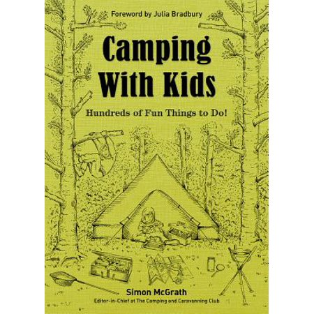 Camping with Kids : Hundreds of Fun Things to Do!