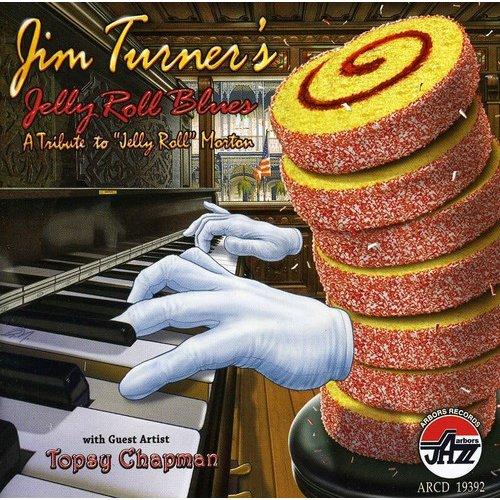Jelly Roll Blues: Tribute To Jelly Roll Morton