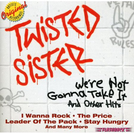 We're Not Gonna Take It & Other Hits (CD) (We Re Gonna Rock We Re Gonna Roll)