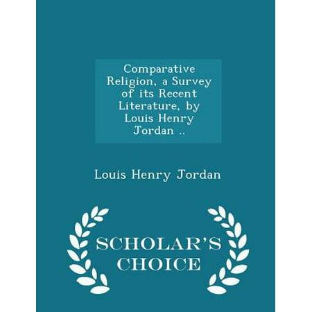Comparative Religion, a Survey of Its Recent Literature, by Louis Henry Jordan .. - Scholar's Choice - Halloween Edition Jordans