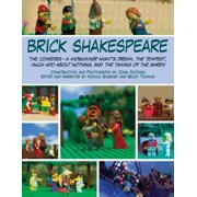 Brick Shakespeare : The Comedies?A Midsummer Night?s Dream, The Tempest, Much Ado About Nothing, and The Taming of the Shrew