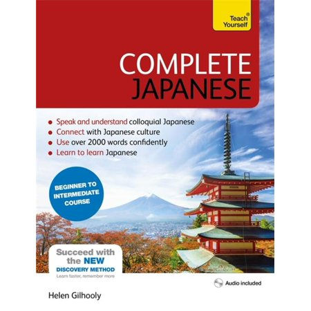 Complete Japanese Beginner to Intermediate Course : Learn to read, write, speak and understand a new