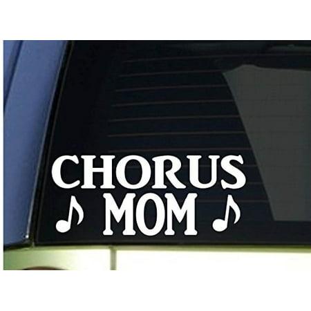 Chorus Mom sticker *H322* 8.5 inch wide vinyl glee club choir robes microphone (Choir Robes)