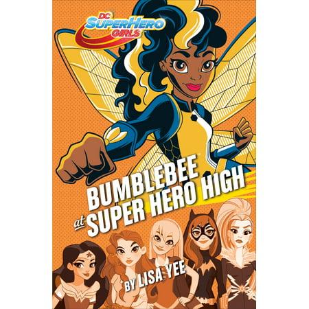 Bumblebee at Super Hero High (DC Super Hero Girls) (Hardcover)