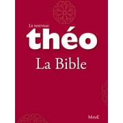 Le nouveau Théo - Livre 2 - La Bible - eBook