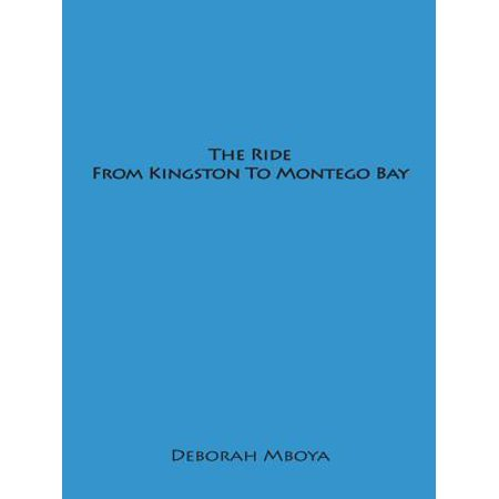The Ride from Kingston to Montego Bay - eBook