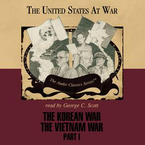 The Korean War and The Vietnam War, Part 1 - Audiobook