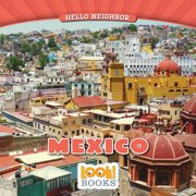 Hello Neighbor (Look! Books (Tm)): Mexico (Paperback)