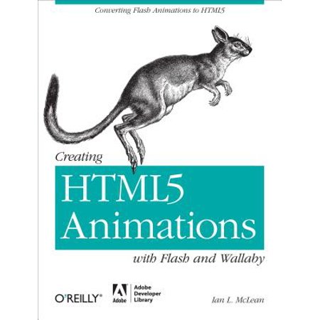 Creating HTML5 Animations with Flash and Wallaby - eBook