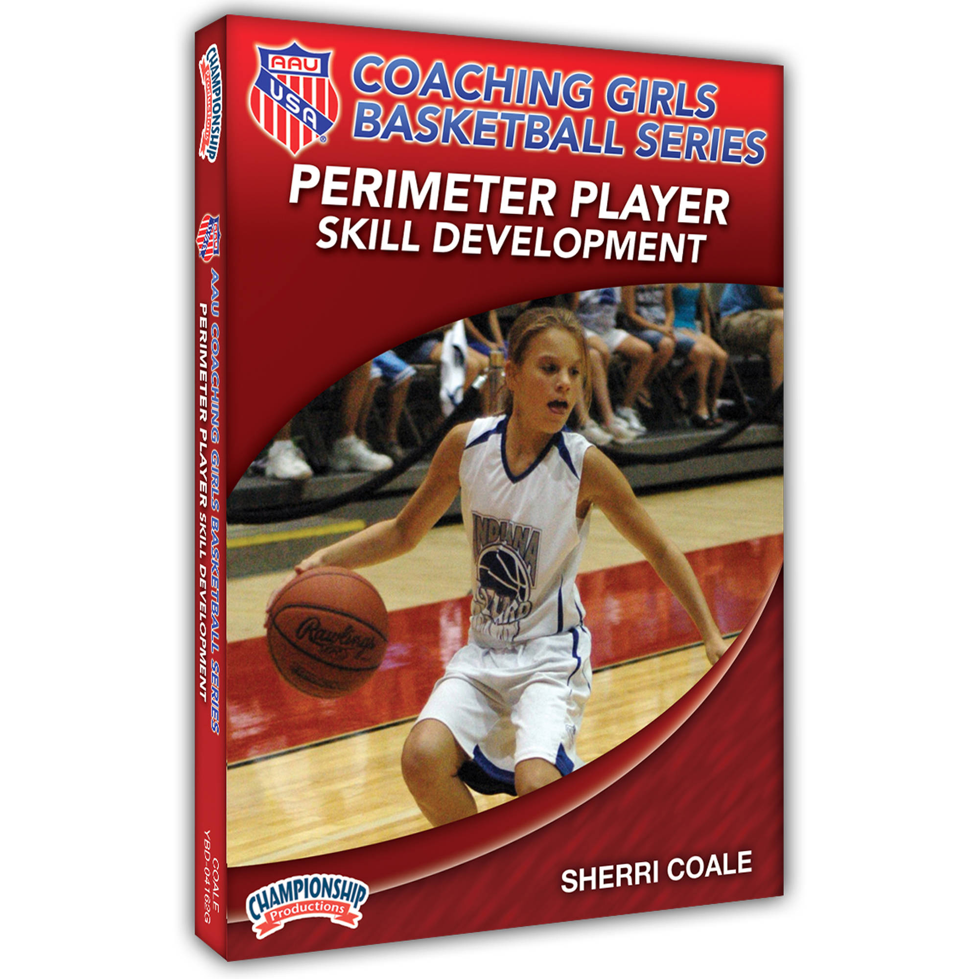 AAU Coaching Girls Basketball Series: Perimeter Player Skill Development by Championship Productions