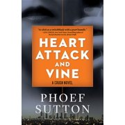 Crush Mysteries: Heart Attack and Vine: A Crush Mystery (Hardcover)