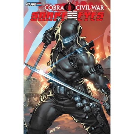 G.I Joe: Cobra Civil War - Snake Eyes Vol. 1 - eBook