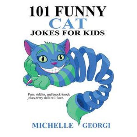 101 Funny Cat Jokes For Kids - - Funny Childrens Halloween Jokes