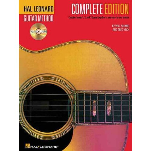 Hal Leonard Guitar Method - Complete Edition: Books 1, 2 and 3 Bound Together in One Easy-to-use Volume!
