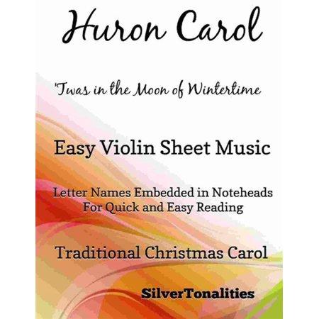 Huron Carol Twas in the Moon of Wintertime Easy Violin Sheet Music -