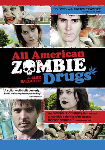 All American Zombie Drugs by