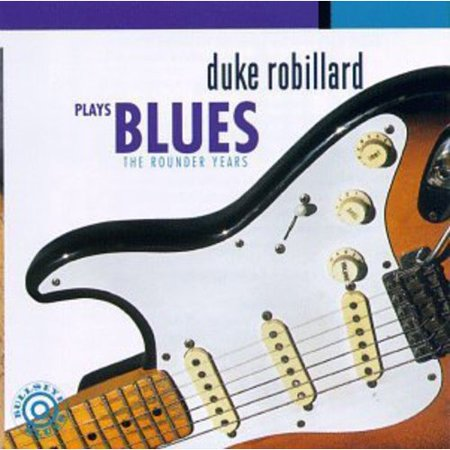 Plays Blues: The Rounder Years