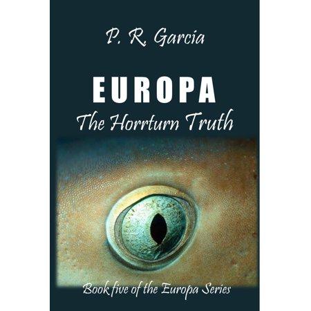 Europa The Horrturn Truth - eBook (Holz-sonnenbrille Europa)