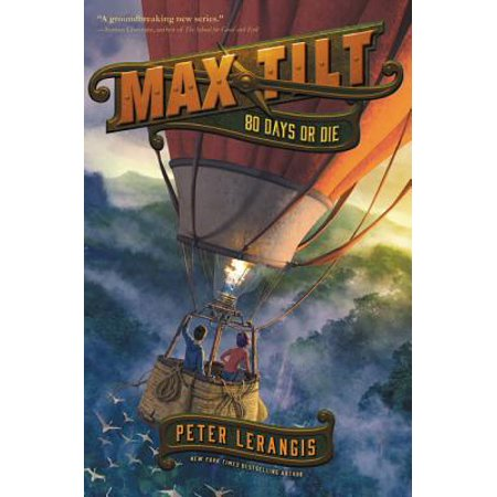 Max Tilt: 80 Days or Die (Hardcover)