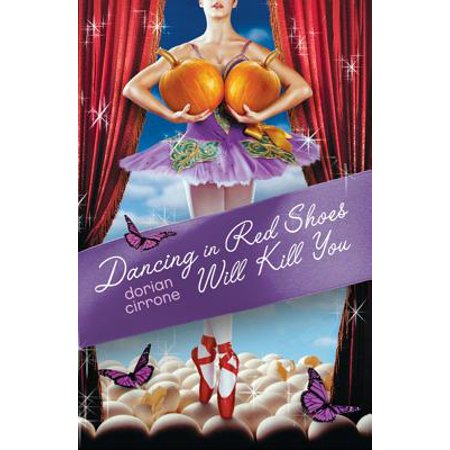 Dancing in Red Shoes Will Kill You - eBook ()