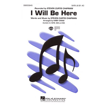 Curtis Instruments (Hal Leonard I Will Be Here SATB by Steven Curtis Chapman arranged by Kirby Shaw )