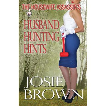 The Housewife Assassins Husband Hunting Hints