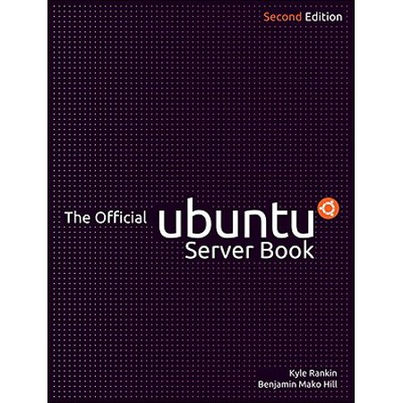 The Official Ubuntu Server Book - eBook (Official Ubuntu Server Book)
