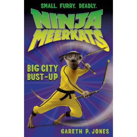 Ninja Meerkats (#6): Big City Bust-Up - eBook