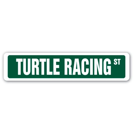TURTLE RACING Street Sign race racer competition shell food | Indoor/Outdoor | 24