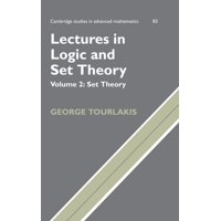 Lectures in Logic and Set Theory : Volume 2, Set Theory