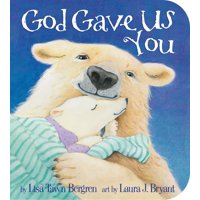 God Gave Us You (Board Book)