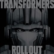 Transformers Roll Out (Various Artists) (Vinyl)