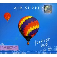 Air Supply - Forever Love: Greatest Hits - CD