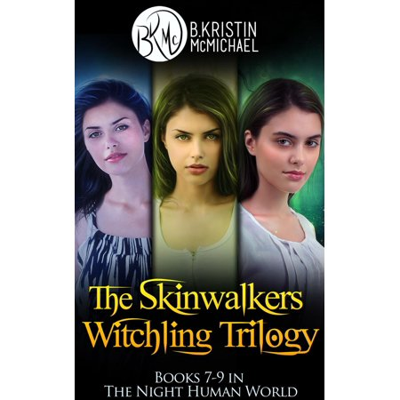 The Skinwalkers Witchling Trilogy Complete Collection: The Witchling  Apprentice, The Wendigo Witchling, The Witchling Seer - eBook
