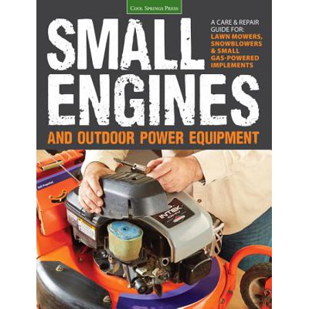Small Engines and Outdoor Power - Small Equipment