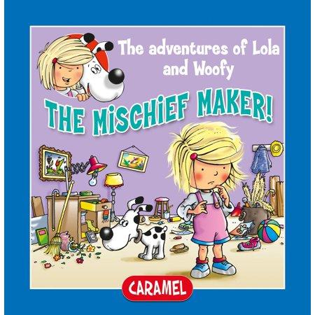 The Mischief Maker - eBook