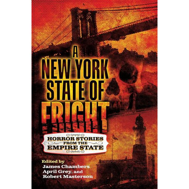 A New York State of Fright : Horror Stories from the Empire State