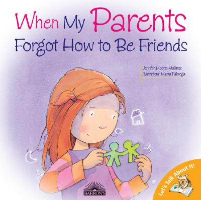 Let's Talk about It!: When My Parents Forgot How to Be Friends (Paperback)